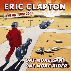 Eric+Clapton+Live+-+One+More+Car+One+More+Rider