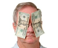Blinded by money