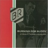 Burning for Buddy (Rich): Volume I (1994) and II (1997)