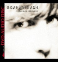 Graham Nash – Songs for Survivors (DTS)