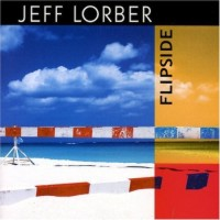 Jeff+Lorber%3A+Flipside+%282005%29+Review