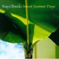 Ray+Obiedo%3A+Sweet+Summer+Days+%281997%29