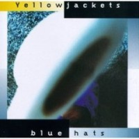 Yellowjackets: Blue Hats (1997) CD Review