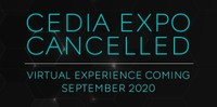 CEDIA 2020 Expo CANCELLED: Virtual Coverage is Coming!