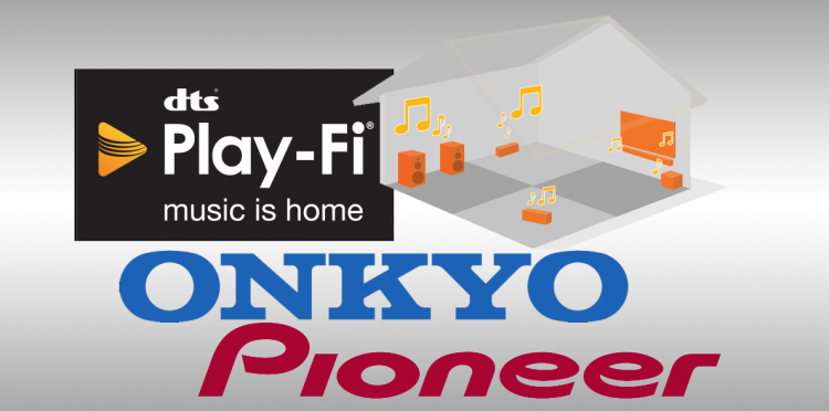 Onkyo and Pioneer Announce Support For DTS Play-Fi